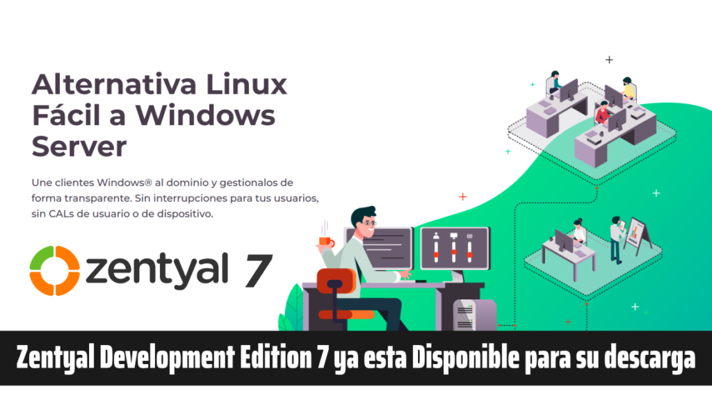 Zentyal Development Edition 7 ya esta Disponible para su descarga