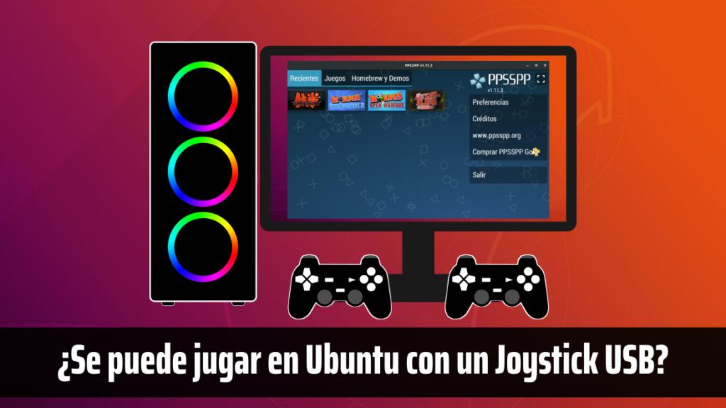 ¿Se puede jugar en Ubuntu con un Joystick USB?